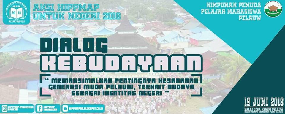 Dialog Kebudayaan - AHAUN 2018 Pelauw